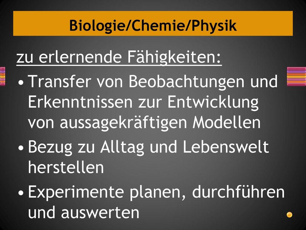 Biologie/Chemie/Physik
