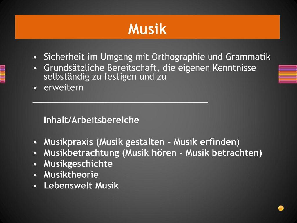 Musik Sicherheit im Umgang mit Orthographie und Grammatik