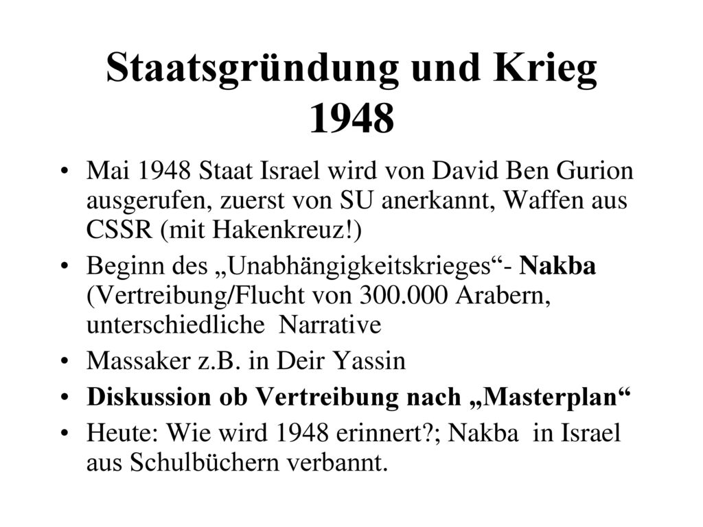 Staatsgründung und Krieg 1948