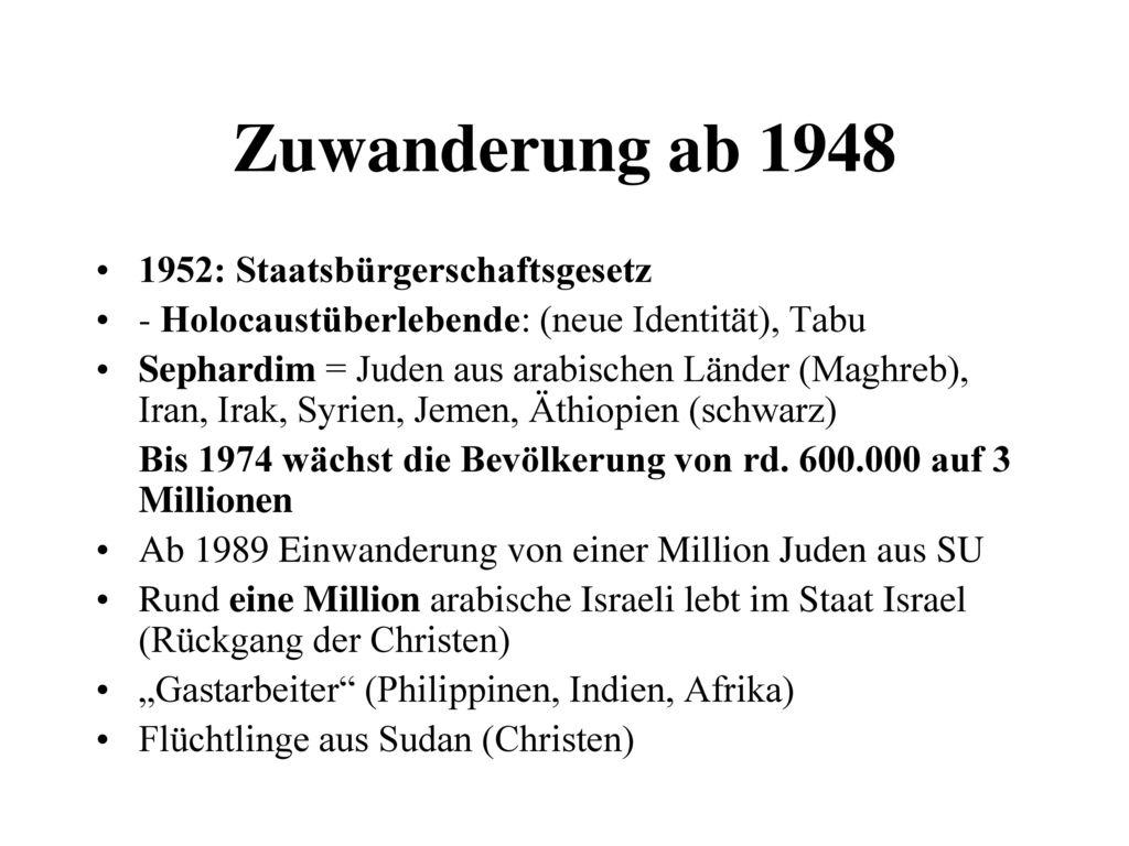 Zuwanderung ab 1948 1952: Staatsbürgerschaftsgesetz