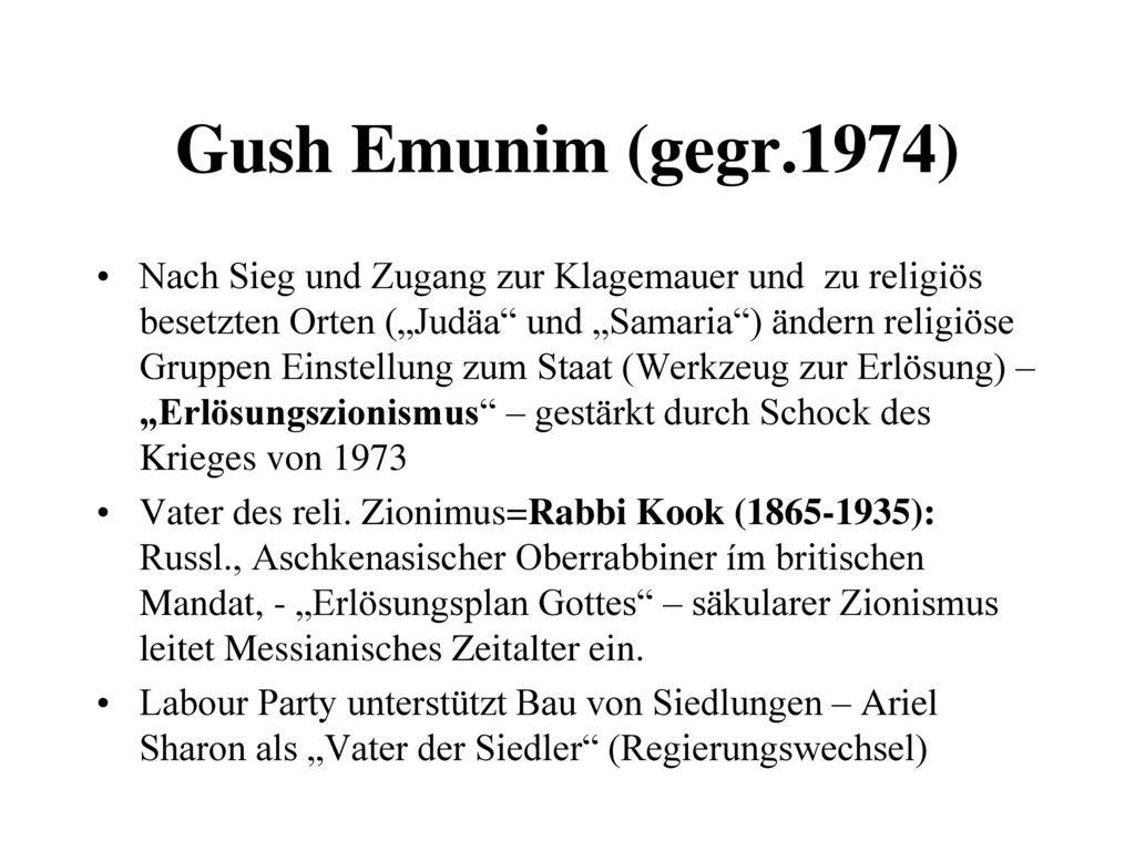 Gush Emunim (gegr.1974)