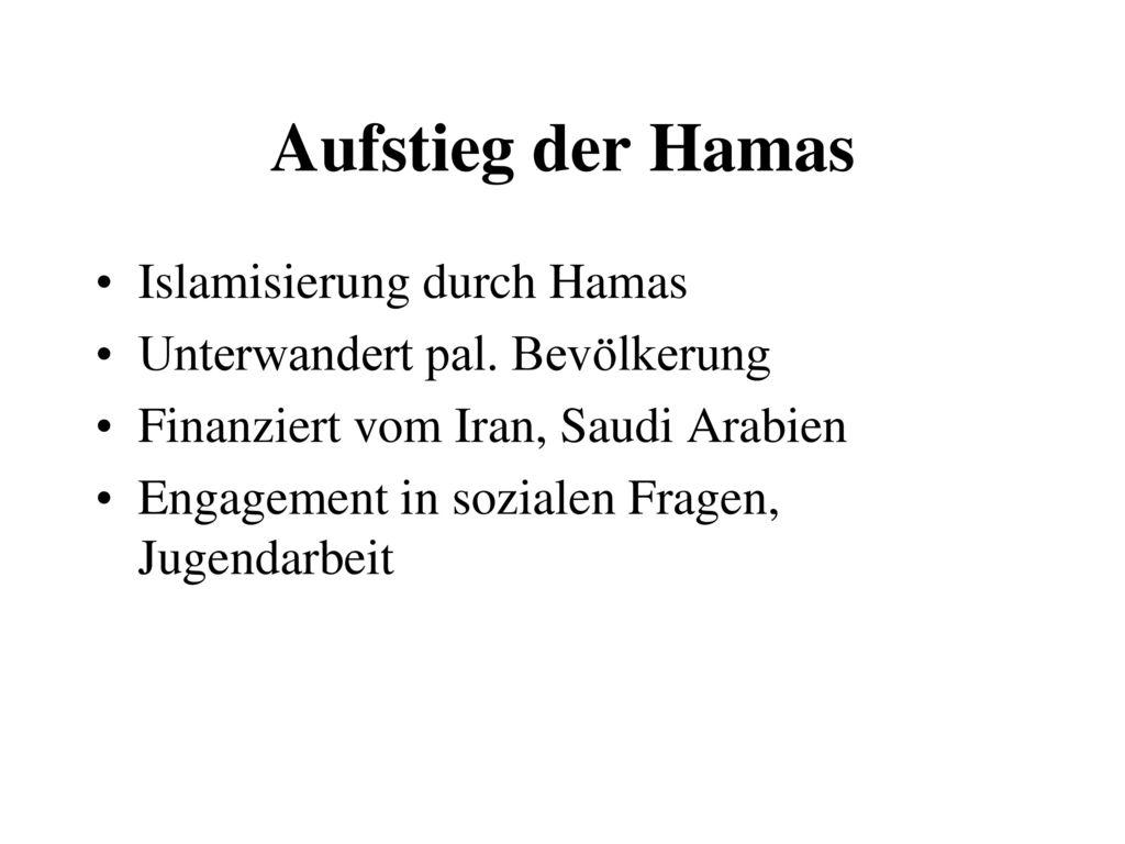 Aufstieg der Hamas Islamisierung durch Hamas
