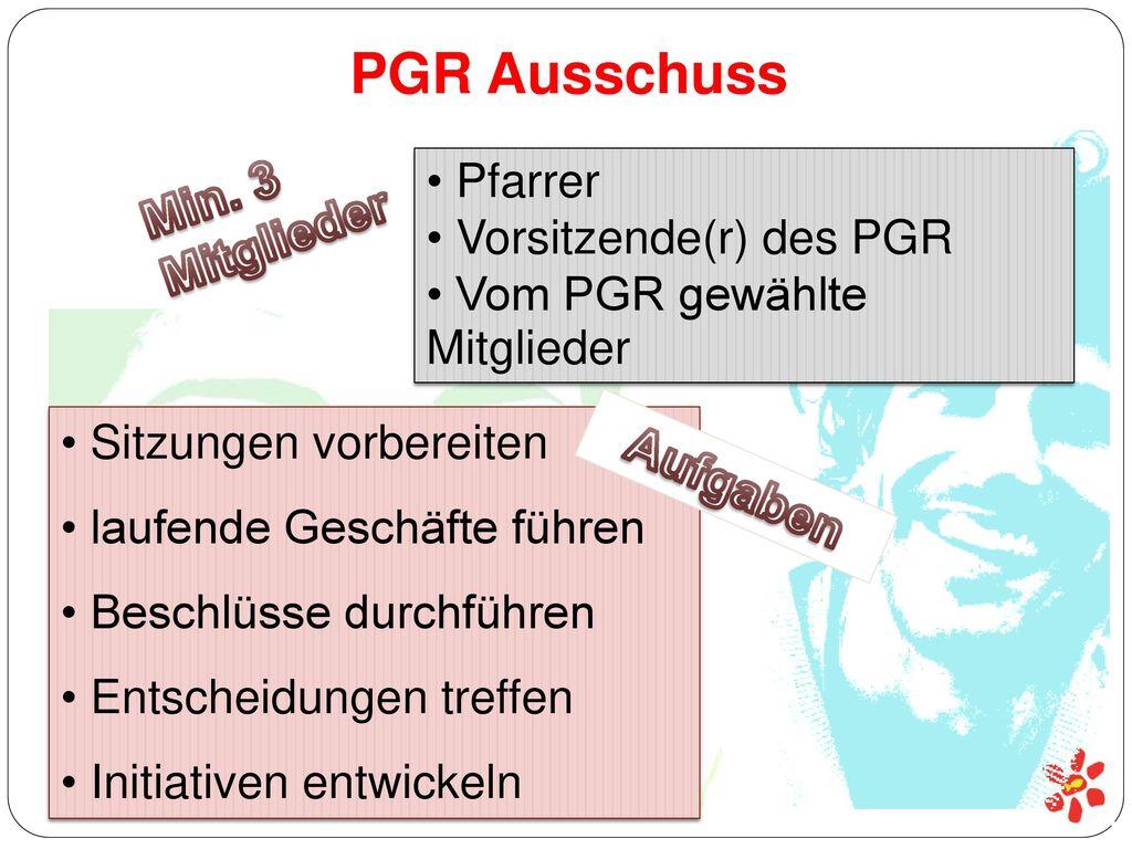 PGR Ausschuss Min. 3 Mitglieder Aufgaben Pfarrer