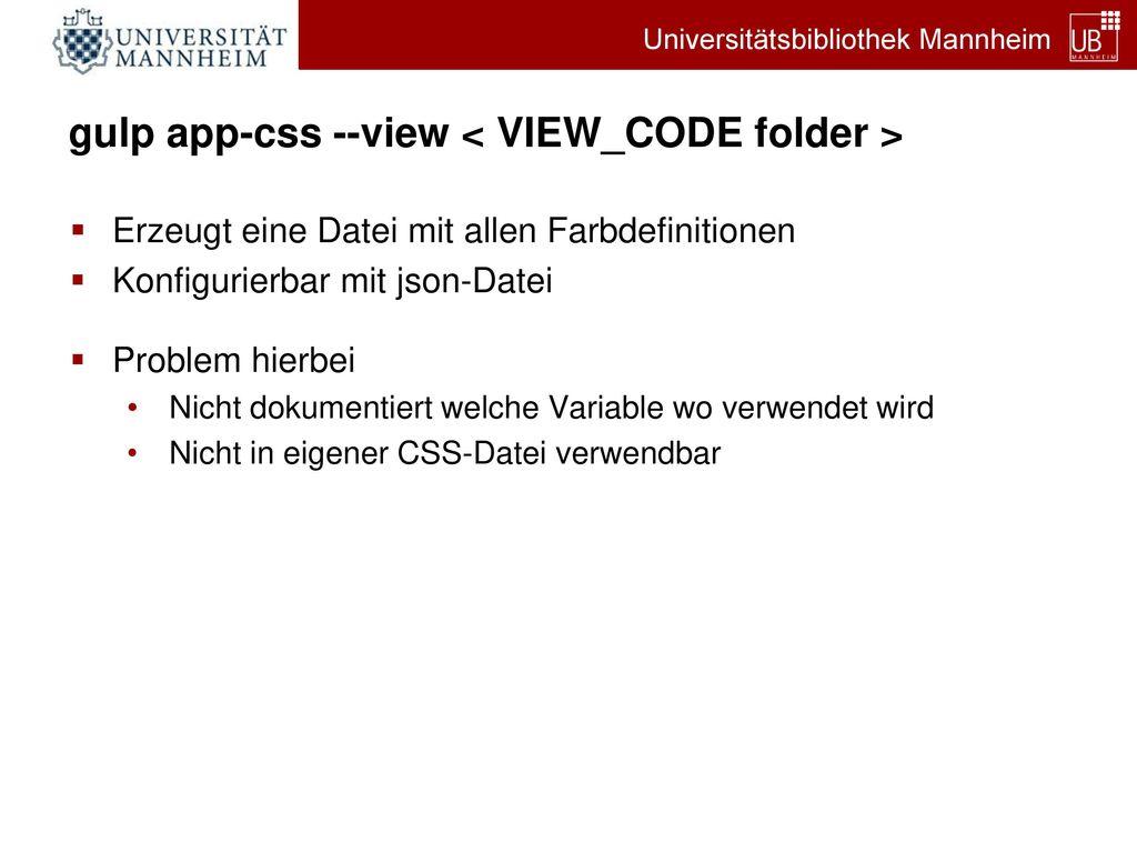 gulp app-css --view < VIEW_CODE folder >