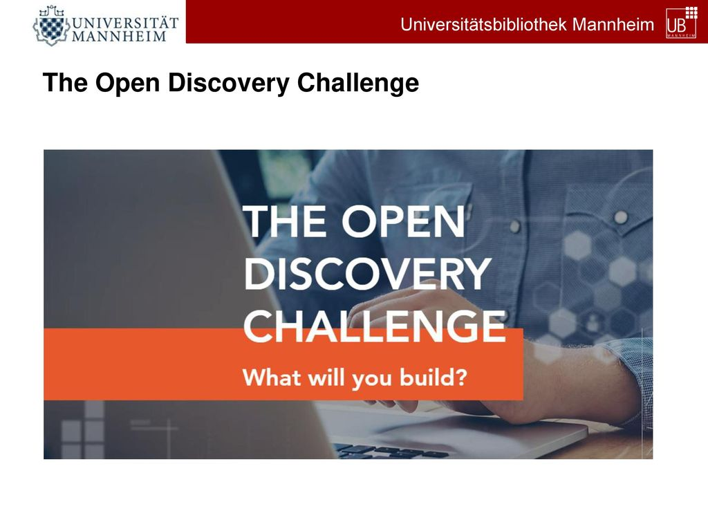 The Open Discovery Challenge