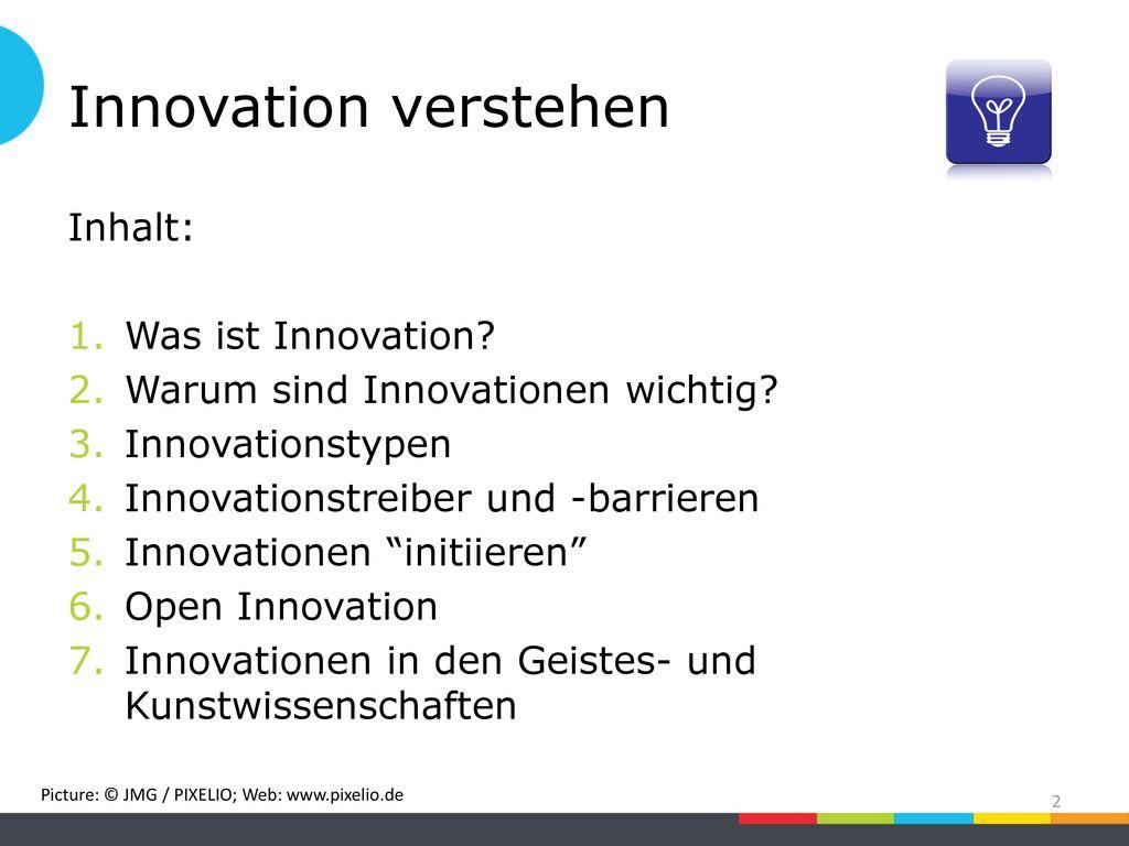 Innovation verstehen Inhalt: Was ist Innovation