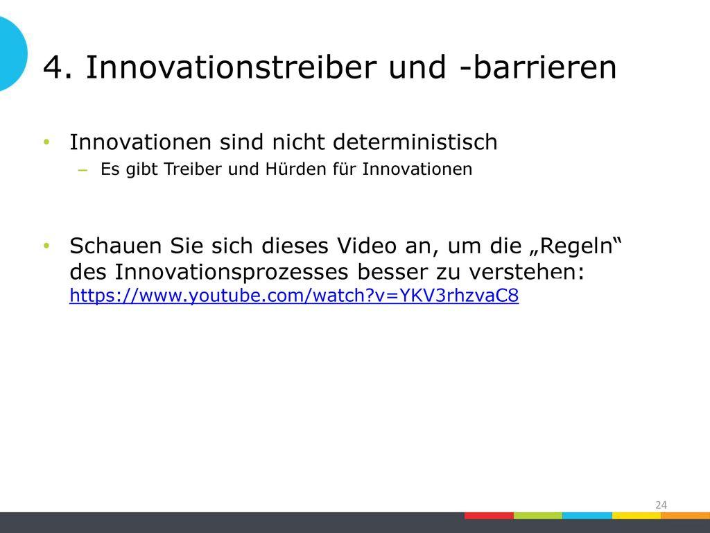 4. Innovationstreiber und -barrieren