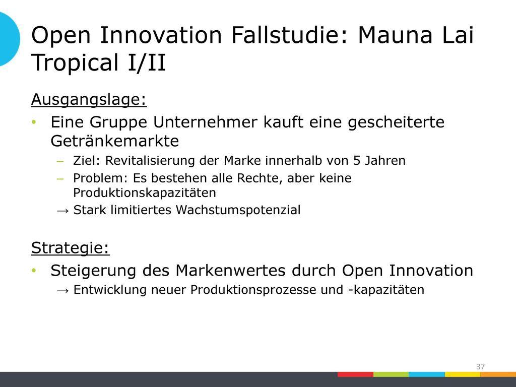 Open Innovation Fallstudie: Mauna Lai Tropical I/II