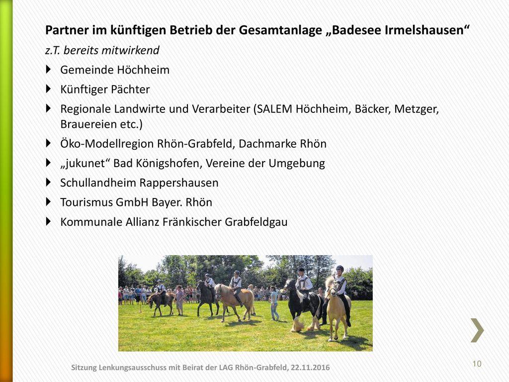 """Partner im künftigen Betrieb der Gesamtanlage """"Badesee Irmelshausen"""