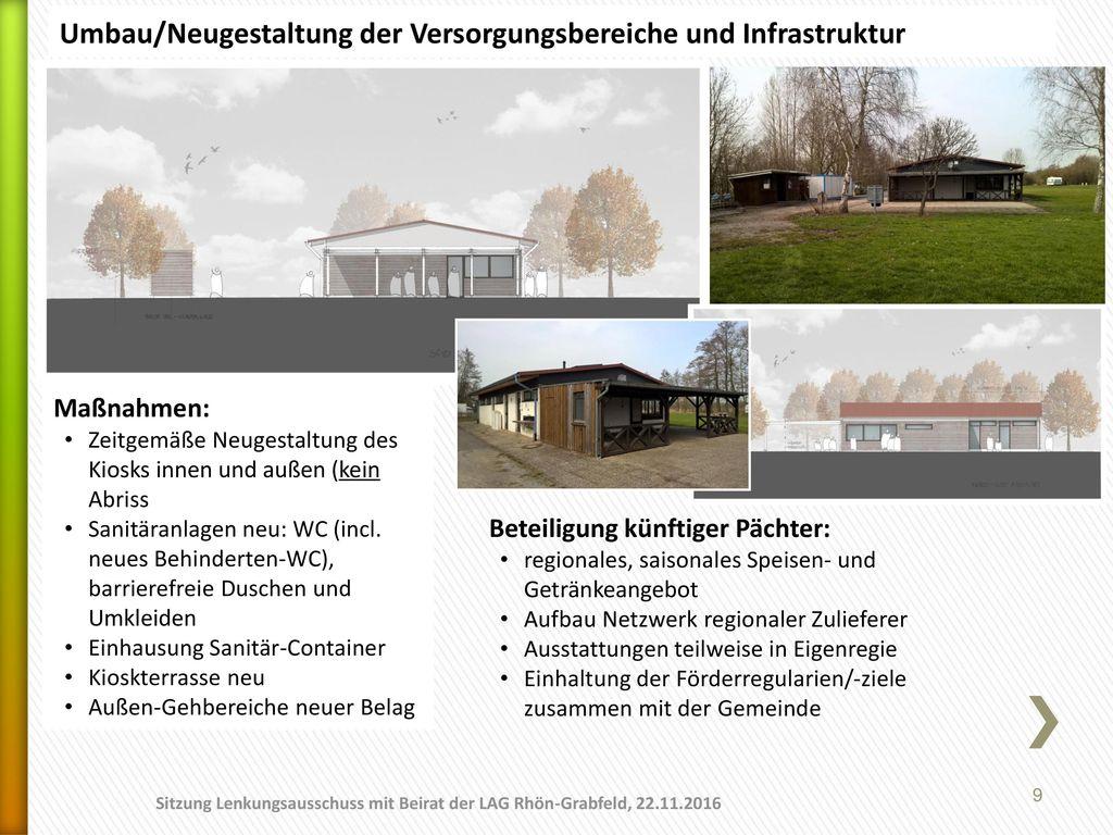 Umbau/Neugestaltung der Versorgungsbereiche und Infrastruktur