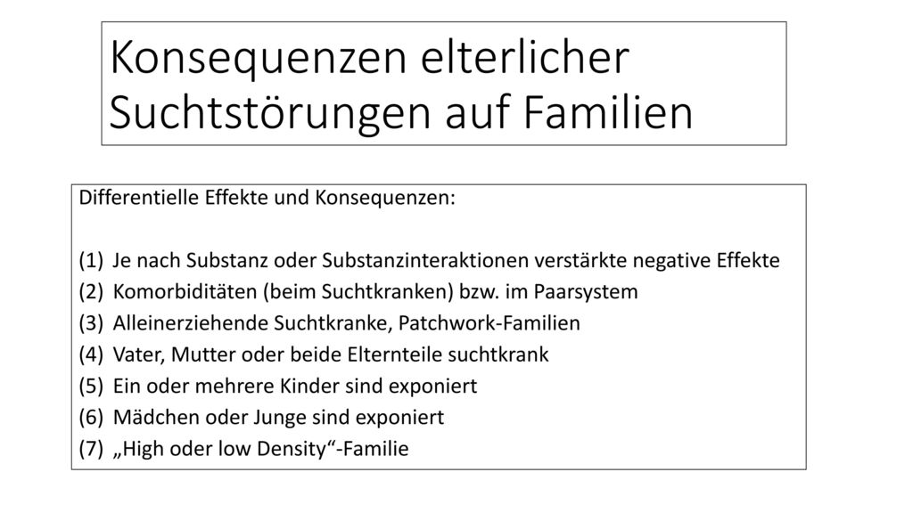 Konsequenzen elterlicher Suchtstörungen auf Familien