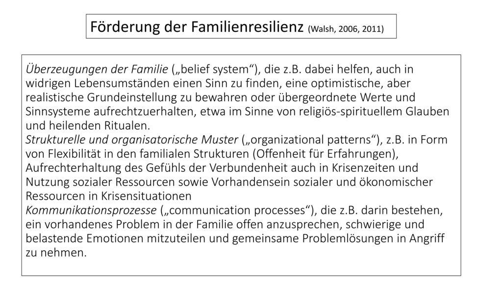 Förderung der Familienresilienz (Walsh, 2006, 2011)