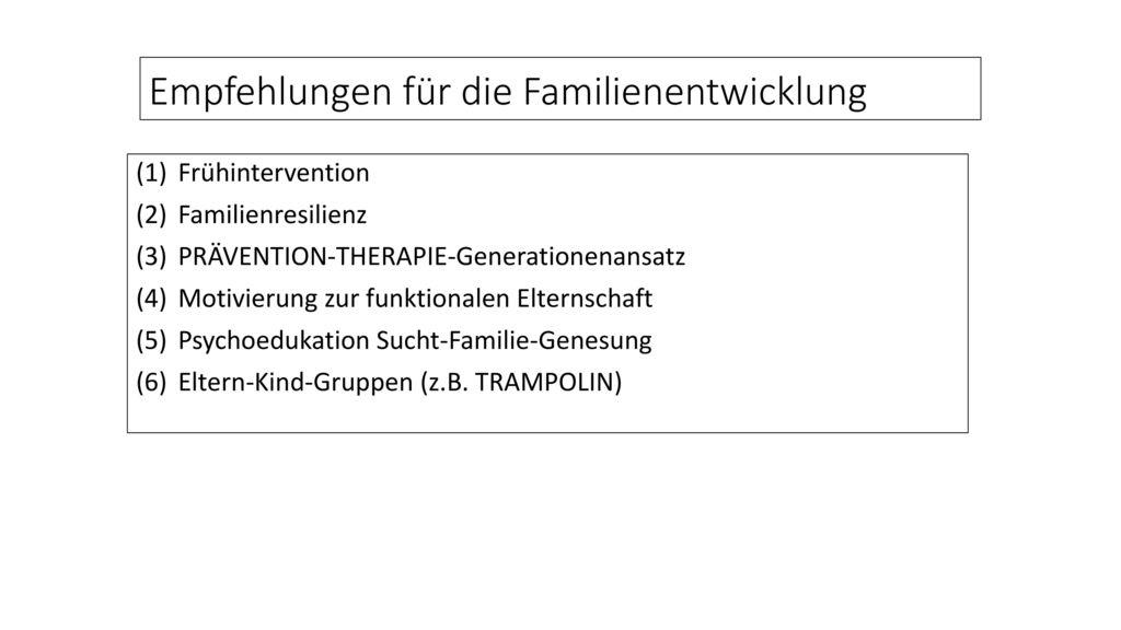 Empfehlungen für die Familienentwicklung