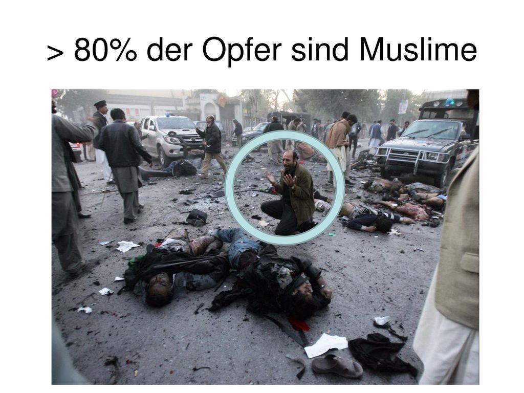 > 80% der Opfer sind Muslime