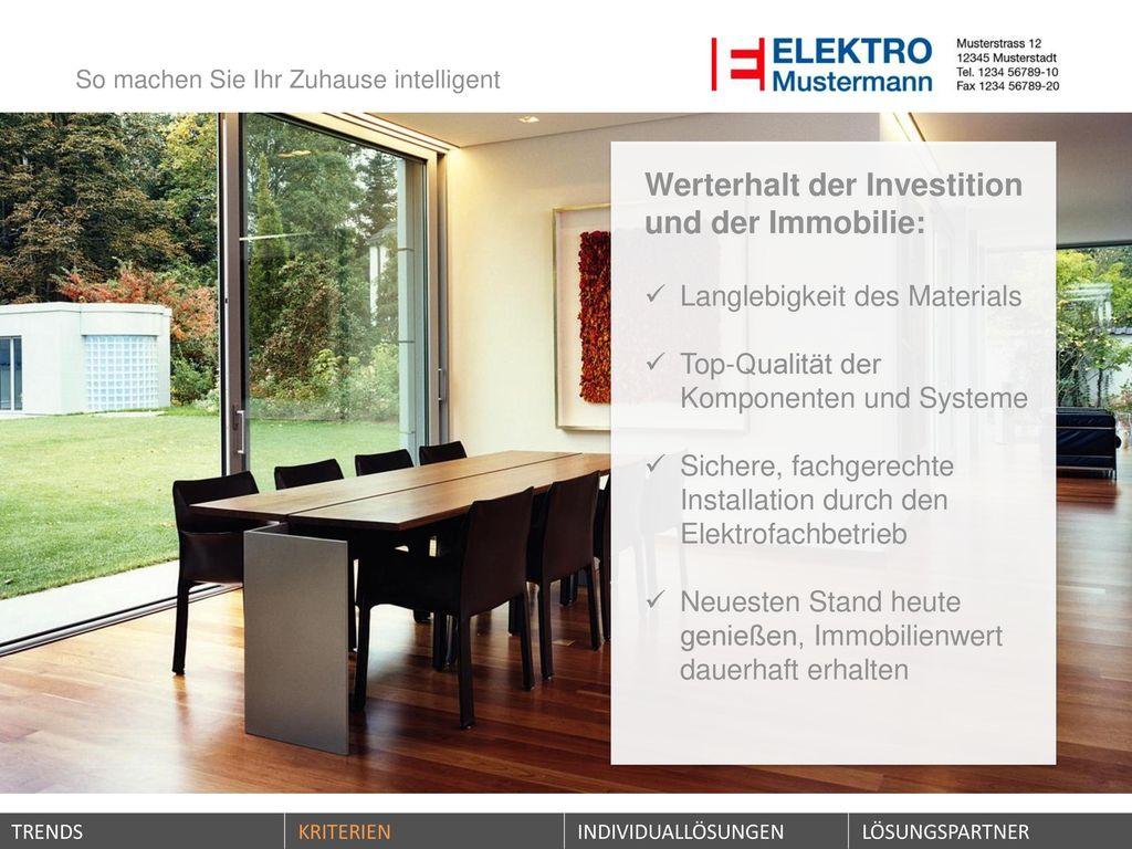 Werterhalt der Investition und der Immobilie: