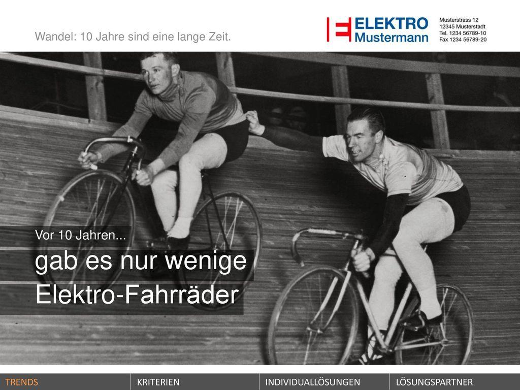 gab es nur wenige Elektro-Fahrräder