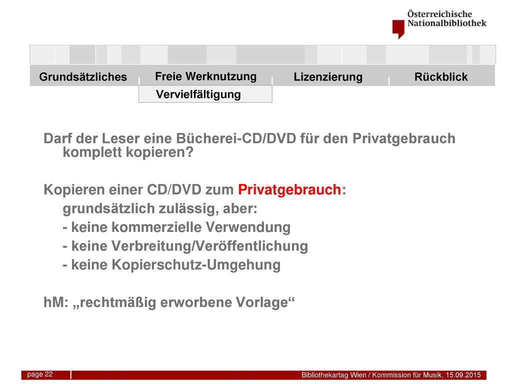 Kopieren einer CD/DVD zum Privatgebrauch: