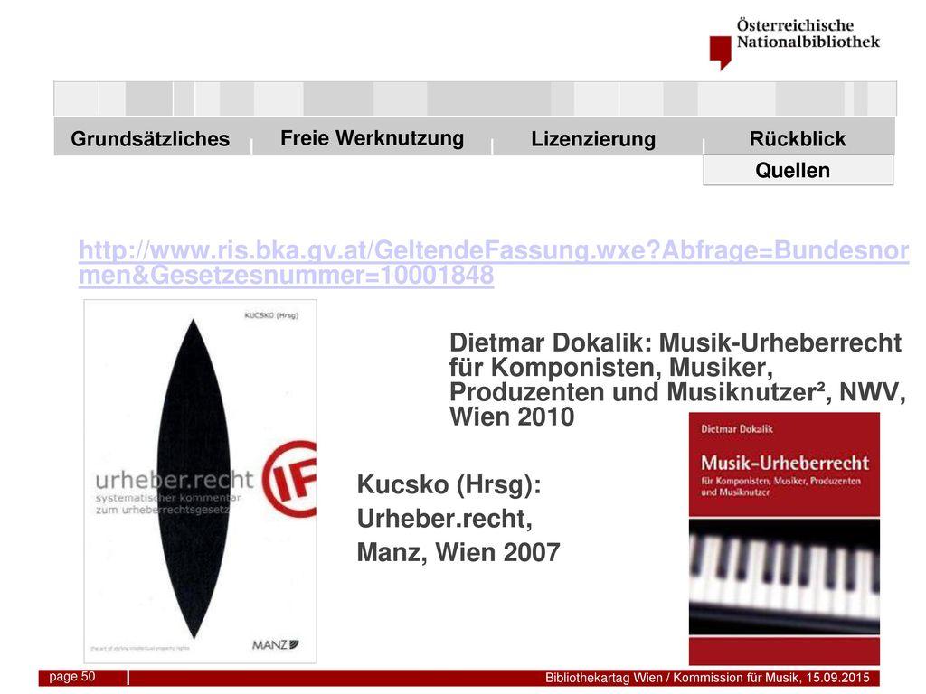 Quellen http://www.ris.bka.gv.at/GeltendeFassung.wxe Abfrage=Bundesnormen&Gesetzesnummer=10001848.