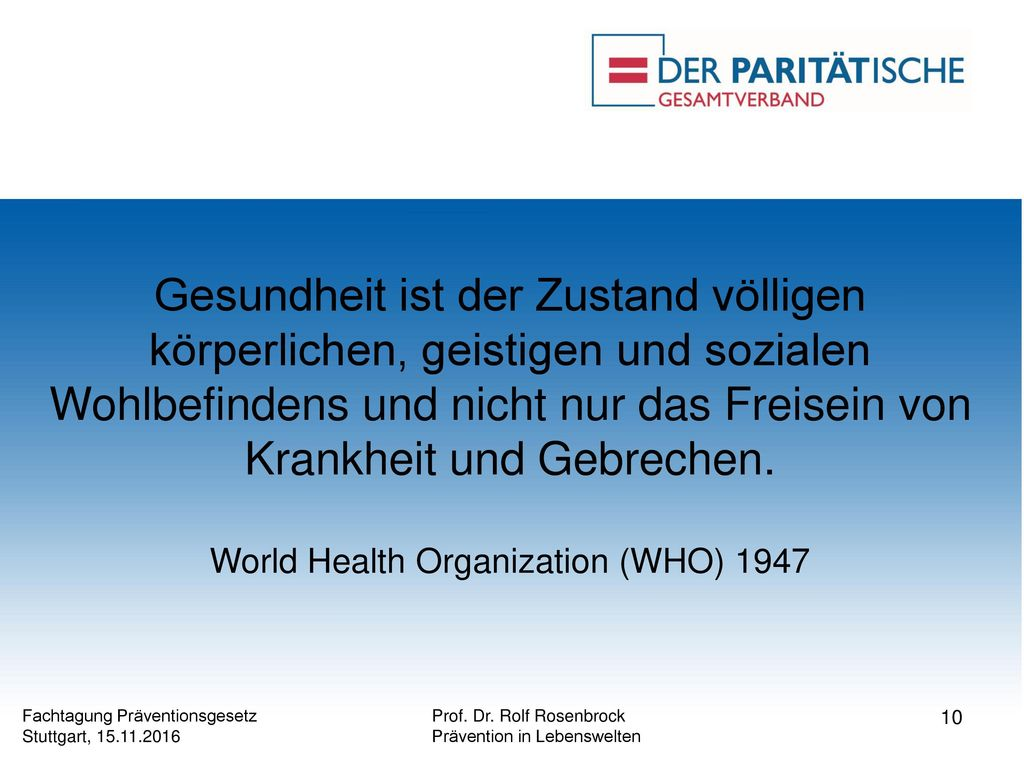 World Health Organization (WHO) 1947