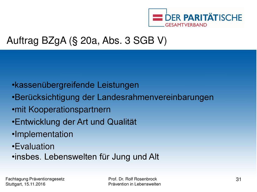 Auftrag BZgA (§ 20a, Abs. 3 SGB V)
