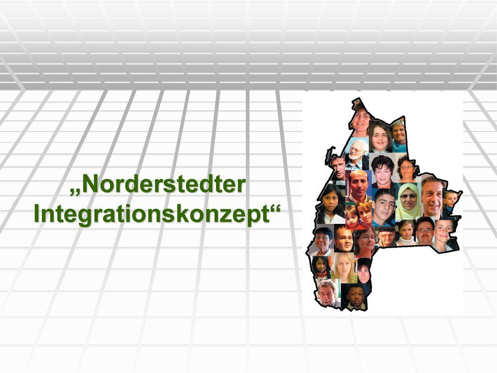 """""""Norderstedter Integrationskonzept"""