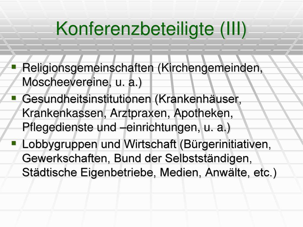 Konferenzbeteiligte (III)