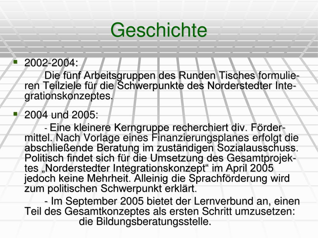 Geschichte 2002-2004: