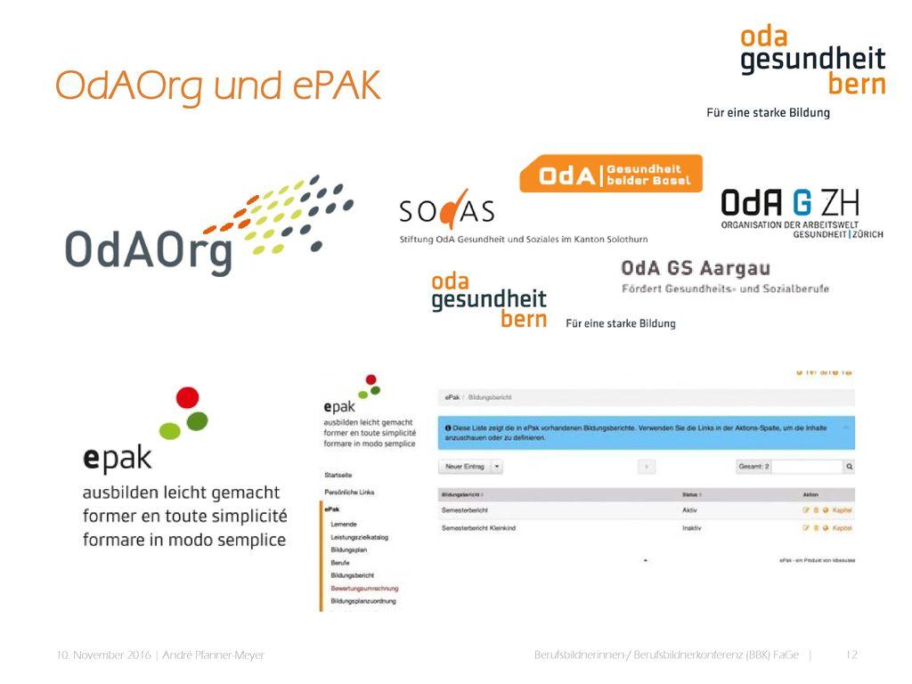 OdAOrg und ePAK 10. November 2016   André Pfanner-Meyer