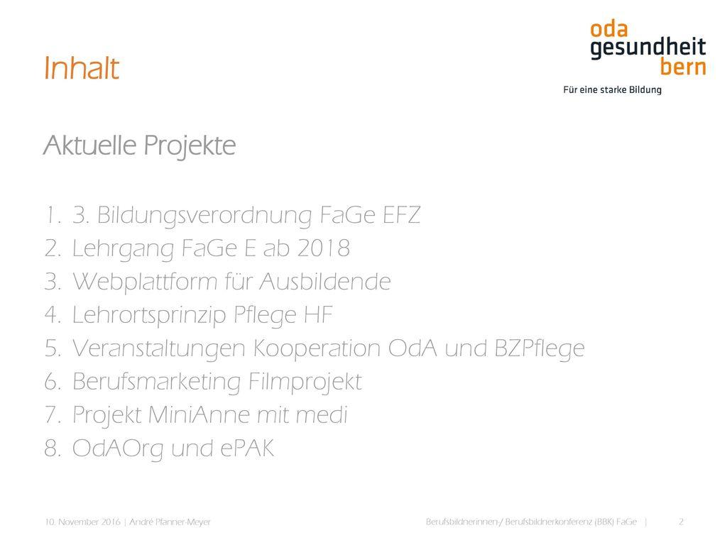 Inhalt Aktuelle Projekte 3. Bildungsverordnung FaGe EFZ