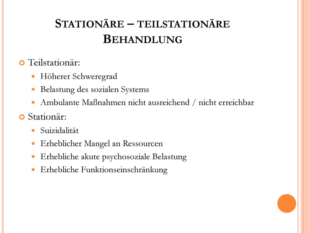 Stationäre – teilstationäre Behandlung