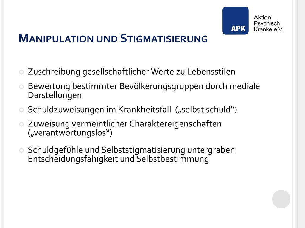 Manipulation und Stigmatisierung