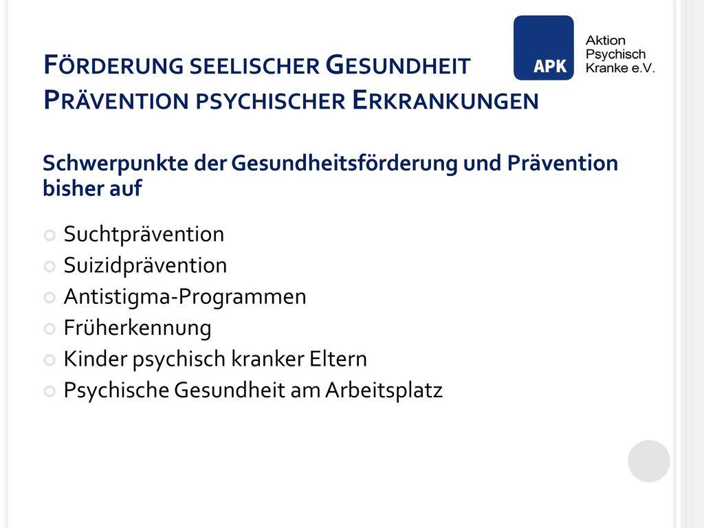 Förderung seelischer Gesundheit Prävention psychischer Erkrankungen