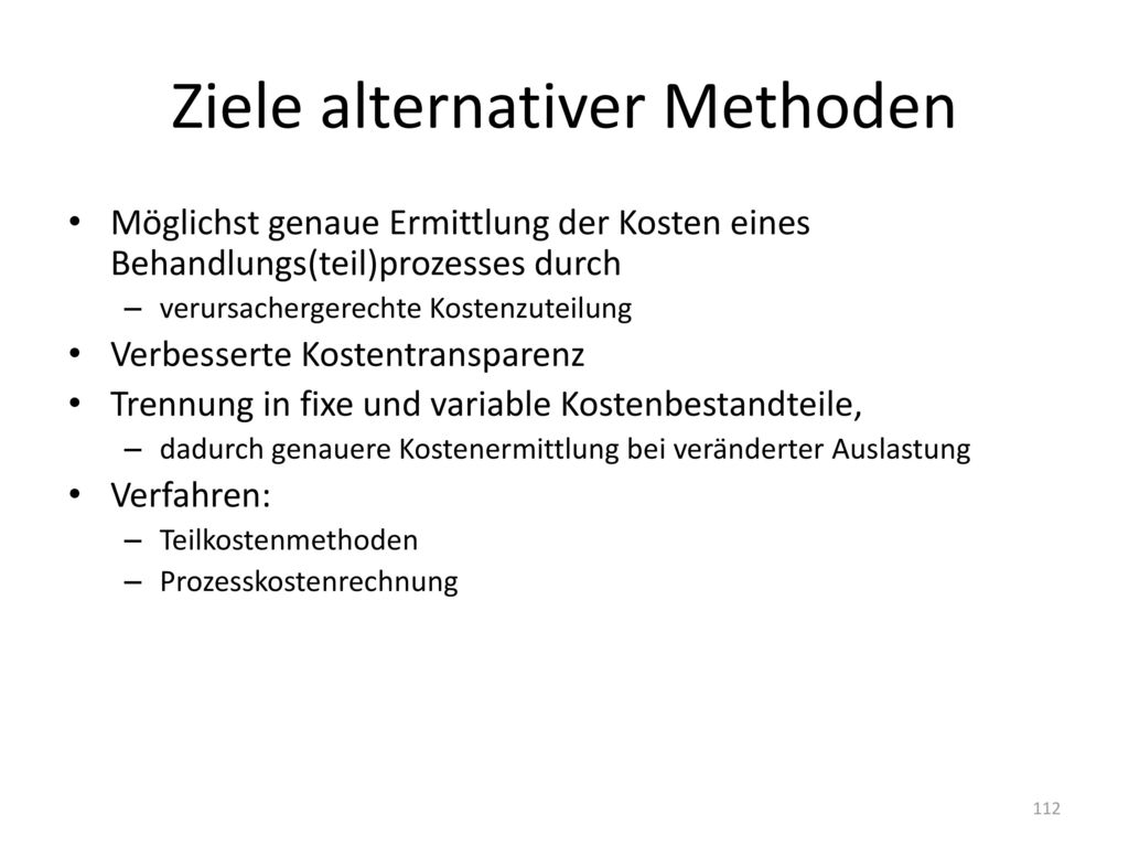Ziele alternativer Methoden