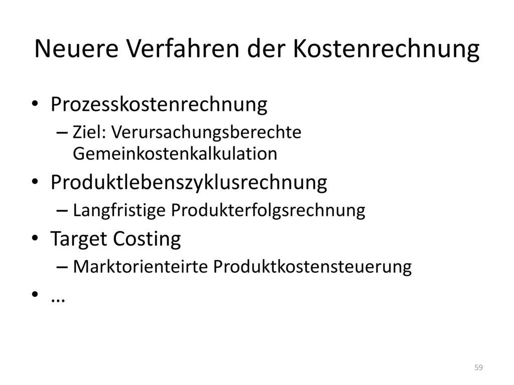 Neuere Verfahren der Kostenrechnung