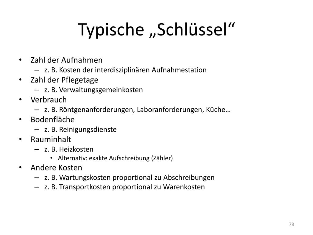 """Typische """"Schlüssel Zahl der Aufnahmen Zahl der Pflegetage Verbrauch"""
