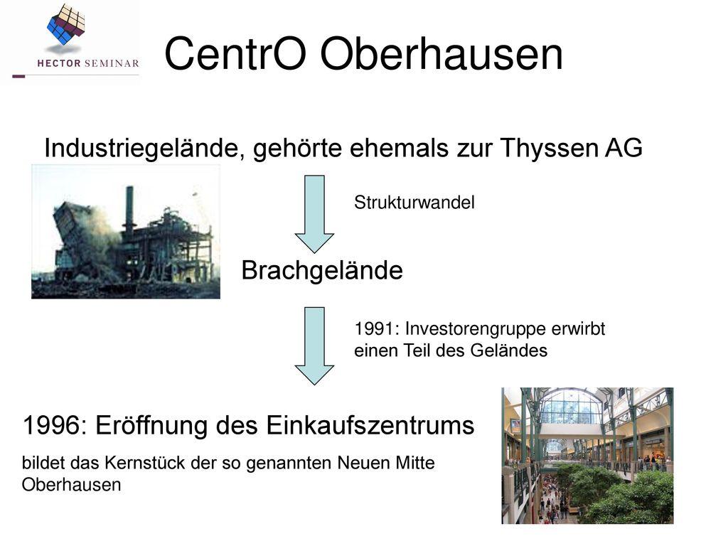 CentrO Oberhausen Industriegelände, gehörte ehemals zur Thyssen AG