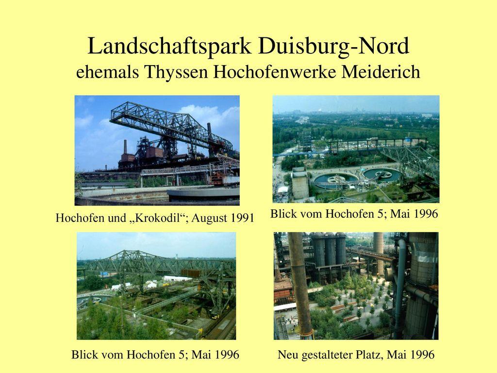 Landschaftspark Duisburg-Nord ehemals Thyssen Hochofenwerke Meiderich