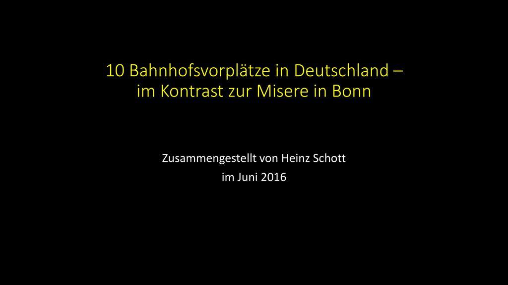 10 Bahnhofsvorplätze in Deutschland – im Kontrast zur Misere in Bonn