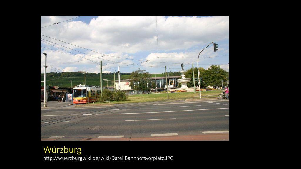 Würzburg http://wuerzburgwiki.de/wiki/Datei:Bahnhofsvorplatz.JPG