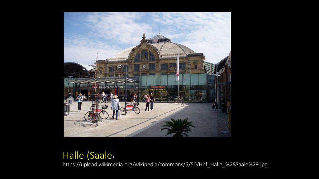 Halle (Saale) https://upload. wikimedia