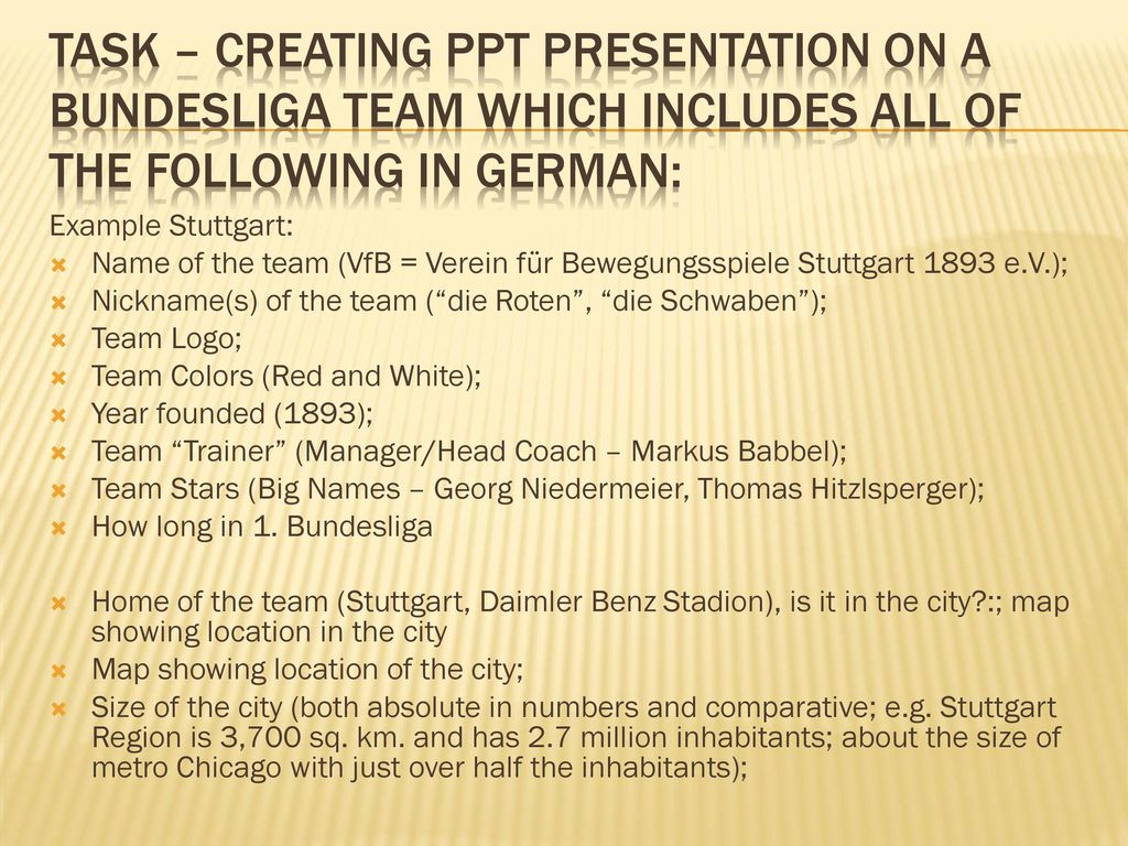 Task – Creating ppt Presentation on a Bundesliga team which includes all of the following in german: