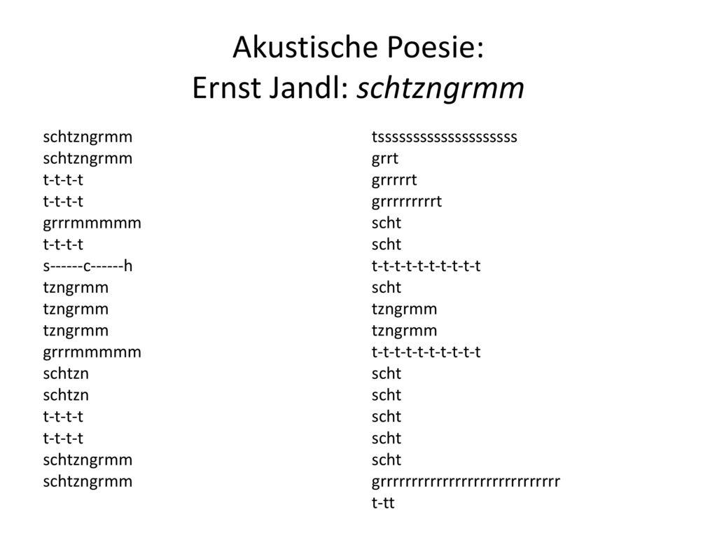 Akustische Poesie: Ernst Jandl: schtzngrmm
