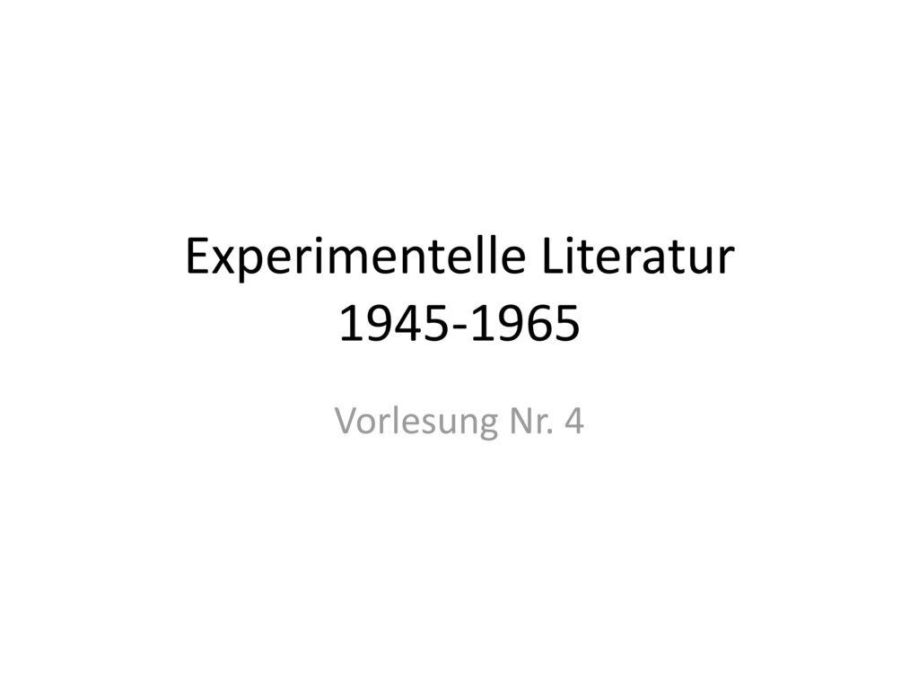 Experimentelle Literatur 1945-1965