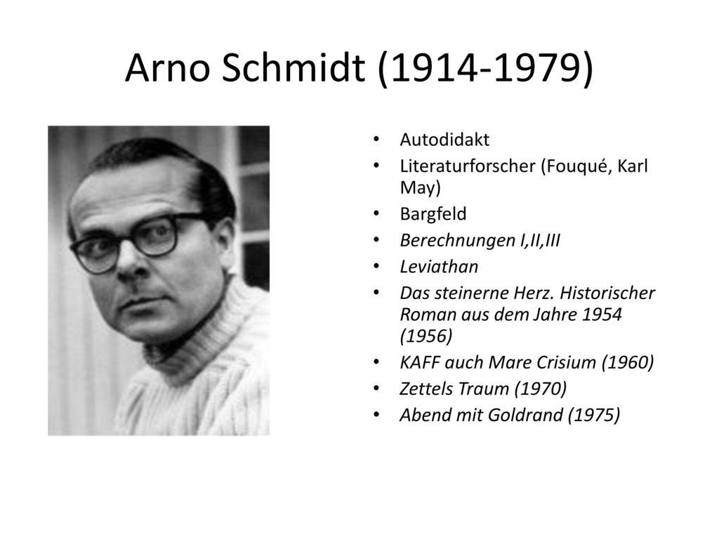 Arno Schmidt (1914-1979) Autodidakt