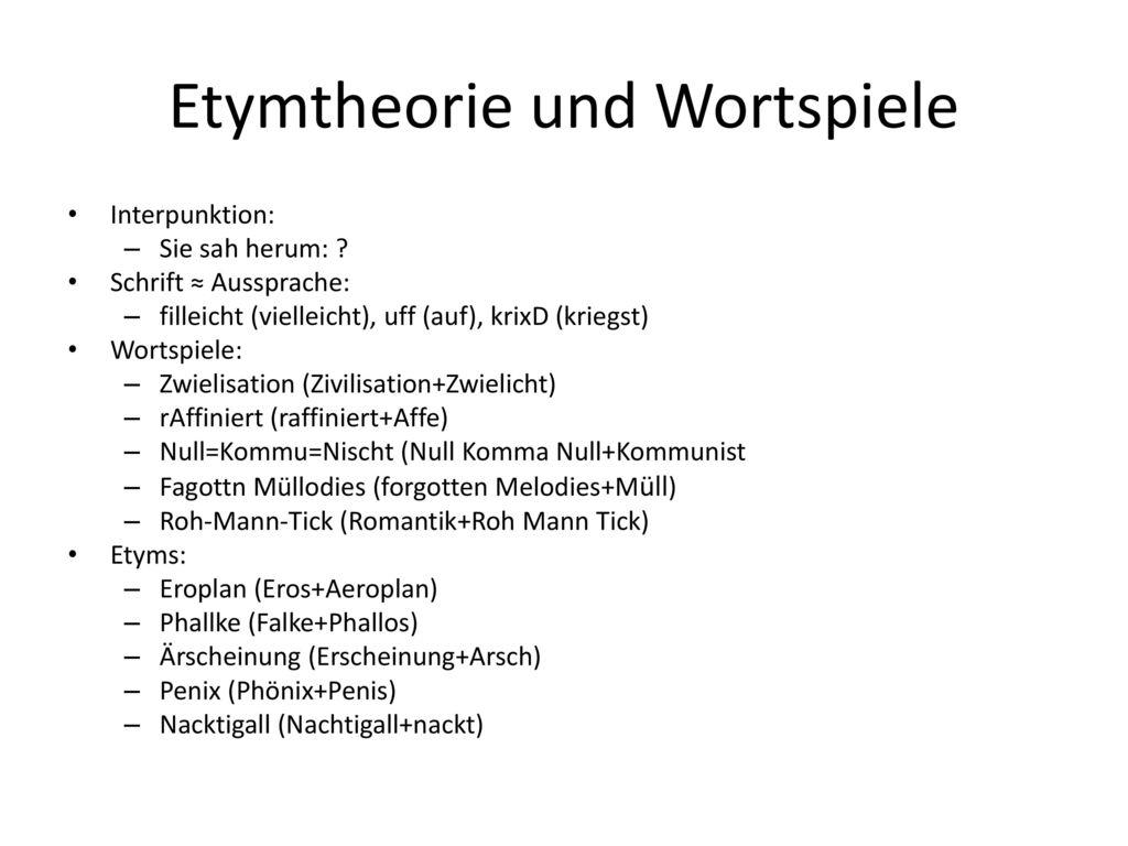 Etymtheorie und Wortspiele