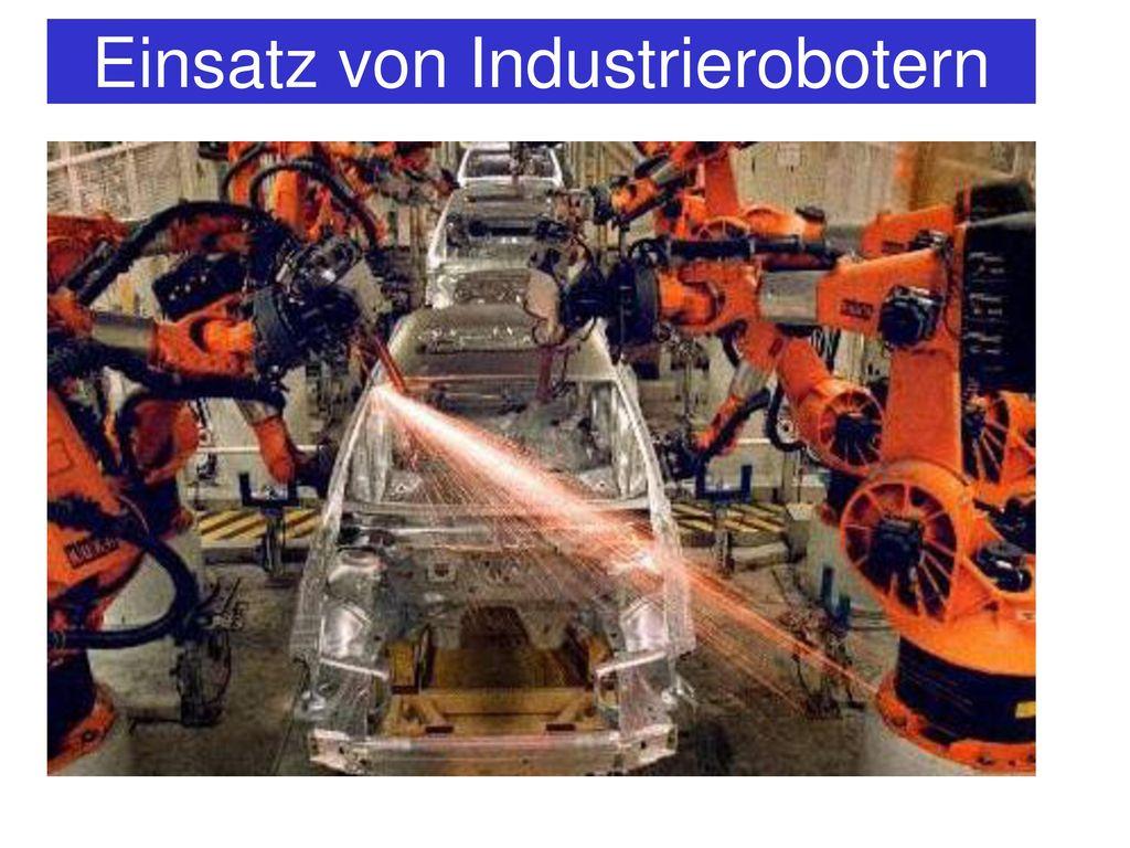 Einsatz von Industrierobotern