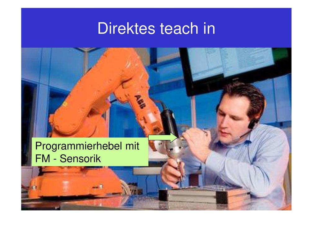 Direktes teach in Programmierhebel mit FM - Sensorik