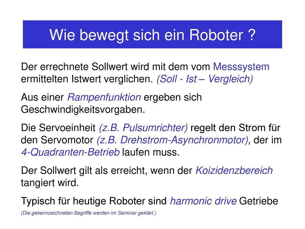 Wie bewegt sich ein Roboter