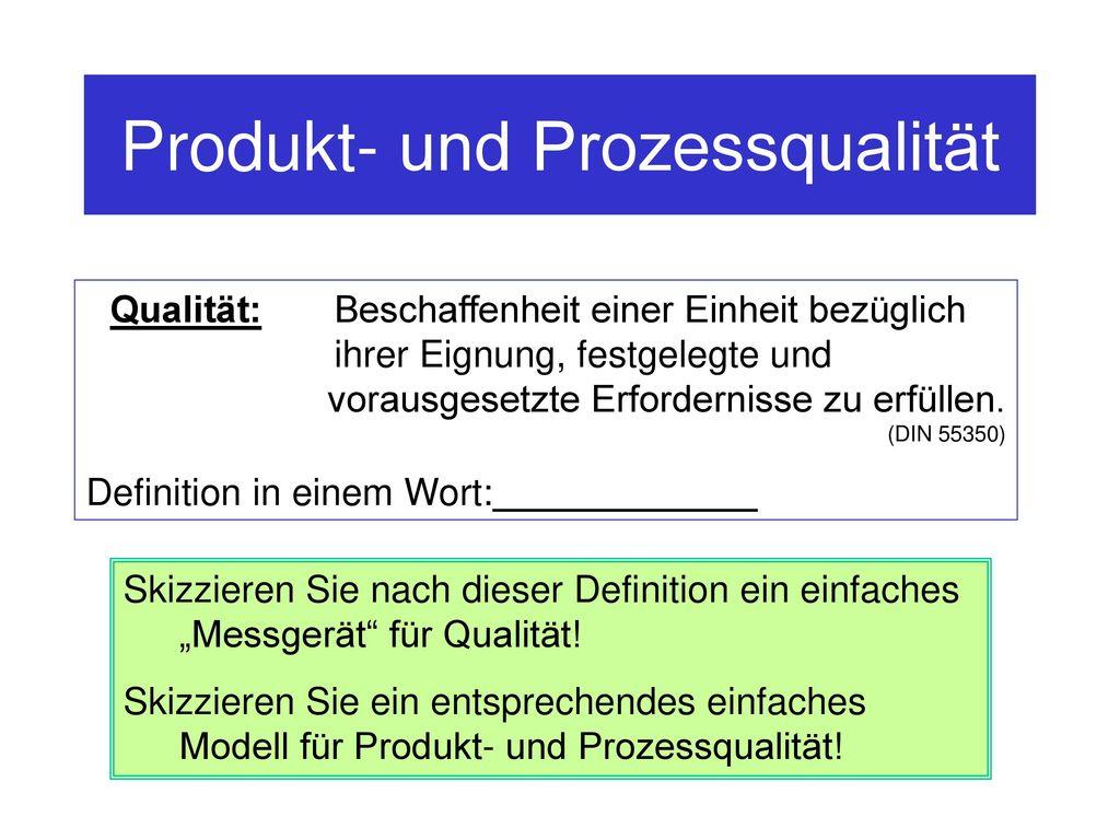 Produkt- und Prozessqualität