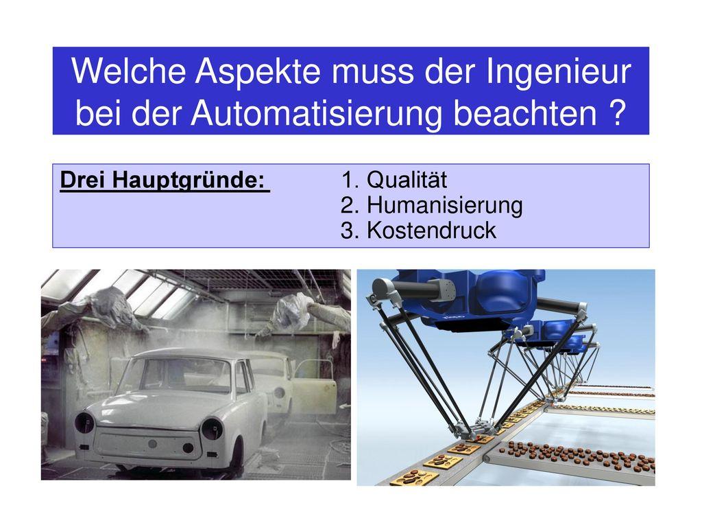 Welche Aspekte muss der Ingenieur bei der Automatisierung beachten